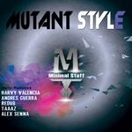 Mutant Style