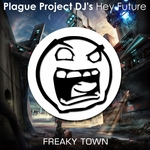 PLAGUE PROJECT DJS - Hey Future (Front Cover)