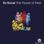 DJ KOVAR - The Power Of Fear (Front Cover)