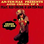 Acid Crunk EP X
