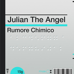 JULIAN THE ANGEL - Rumore Chimico (Front Cover)