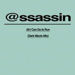 ASSASSIN/PYLON KING/SIAN ANDERSON - All I Can Do Is Run (Front Cover)