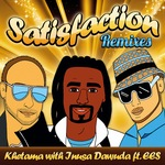 KHETAMA/INUSA DAWUDA feat EES - Satisfaction (remixes) (Front Cover)