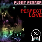 FLEMY FERRER - Perfect Love (Front Cover)