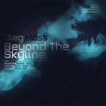 MASS, Oleg - Beyond The Skyline EP (Front Cover)