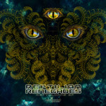 REPTILIAN RENEGADES/JUKAP - Reptilian EP (Front Cover)