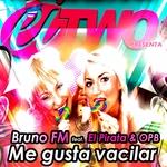 BRUNO FM feat El Pirata/OBP - Me Gusta Vacilar (Front Cover)