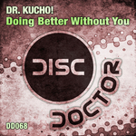 DR KUCHO feat ARIS - Doing Better Without You (Back Cover)