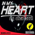 DJ ALEX SOUL - In My Heart (Front Cover)