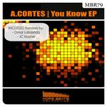 A CORTES - You Know EP (Front Cover)