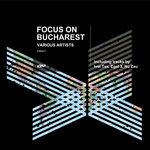 VARIOUS - Focus On Bucharest (Front Cover)