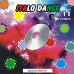 Italo Dance Collection Vol 11: The Very Best Of Italo Dance 2000 2010 selected by Mauro Vay