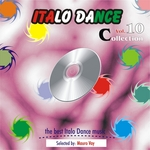 Italo Dance Collection Vol 10: The Very Best Of Italo Dance 2000 2010 selected by