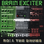 BRAIN EXCITER - Roll The Drums (Front Cover)