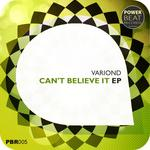 VARIOND - Can't Believe it (Front Cover)