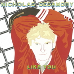 DESAMORY, Nicholas - Like You (Front Cover)