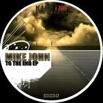 To The End EP