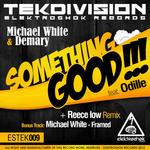 WHITE, Michael/DEMARY - Something Good (Front Cover)