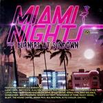 VARIOUS - Miami Nights Vol 2: Burners At Sundown (Front Cover)