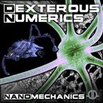 DEXTEROUS NUMERICS - NanoMechanics (Front Cover)