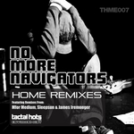 NO MORE NAVIGATORS - Home Remixes (Front Cover)