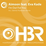 AIMOON feat EVA KADE - I'm Out For You (Front Cover)