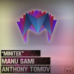 SAMI, Manu/ANTHONY TOMOV - Minitek (Front Cover)