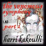 KAKOULLI, Harri - The Venomous Symphony Part Two (Front Cover)