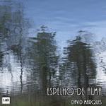 MARQUES, David - Espelho De Alma (Front Cover)