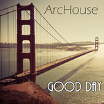 ARCHOUSE - Good Day (Front Cover)