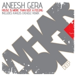 GERA, Aneesh - House Is More Than Just A Feeling (Front Cover)