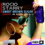 STARRY, Rocio - Sweet Brown Sugar (Front Cover)