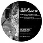 Ghetto Dayz EP