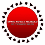 SONIC NOYZ/MASELLO - No Turning Back EP (Front Cover)
