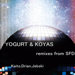 YOGURT & KOYAS - Remixes From SFD (Front Cover)