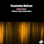 MALTSEV, Svyatoslav - Believe Again (Front Cover)