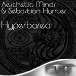 AESTHETIC MINDS/SEBASTIAN HUNTER - Hyperborea (Front Cover)