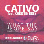 CATIVO feat CHRISTIN BREY - What The People Say (Front Cover)