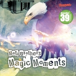MOTI BROTHERS - Magic Moments (Front Cover)