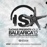 Balearica'12 Vol 2: Eivissa Night Vibes & Iberican Grooves (Black Label)