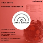 BARRY, Paul feat TEMPO ONEIL - No Money For Romance (Front Cover)