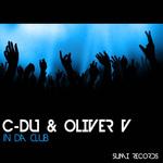C DU/OLIVER V - In Da Club (Front Cover)