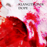 KLANGTRONIK - Dope (Front Cover)