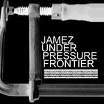 JAMEZ - Under Pressure (Front Cover)