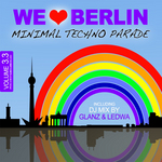 GLANZ & LEDWA/VARIOUS - We Love Berlin 3 3: Minimal Techno Parade Incl DJ Mix By Glanz & Ledwa (Front Cover)