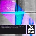 LOCHE, Andrea/CORRADO ZONNEDDA - Trouble EP (Front Cover)