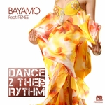 BAYAMO feat RENEE - Dance 2 The Rhythm (Front Cover)
