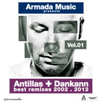 Antillas & Dankann Best Remixes 2002-2012 Vol 1