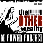 M POWER PROJECT - The Other Reality (Front Cover)