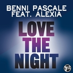 PASCALE, Benni feat ALEXIA - Love The Night (Front Cover)